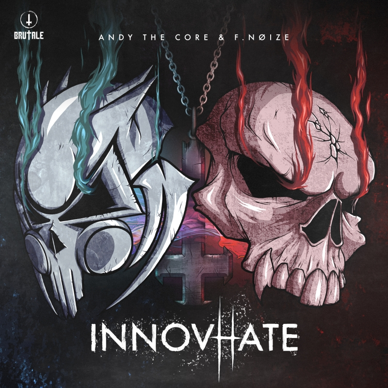 Andy The Core & F.Noize - InnovHate