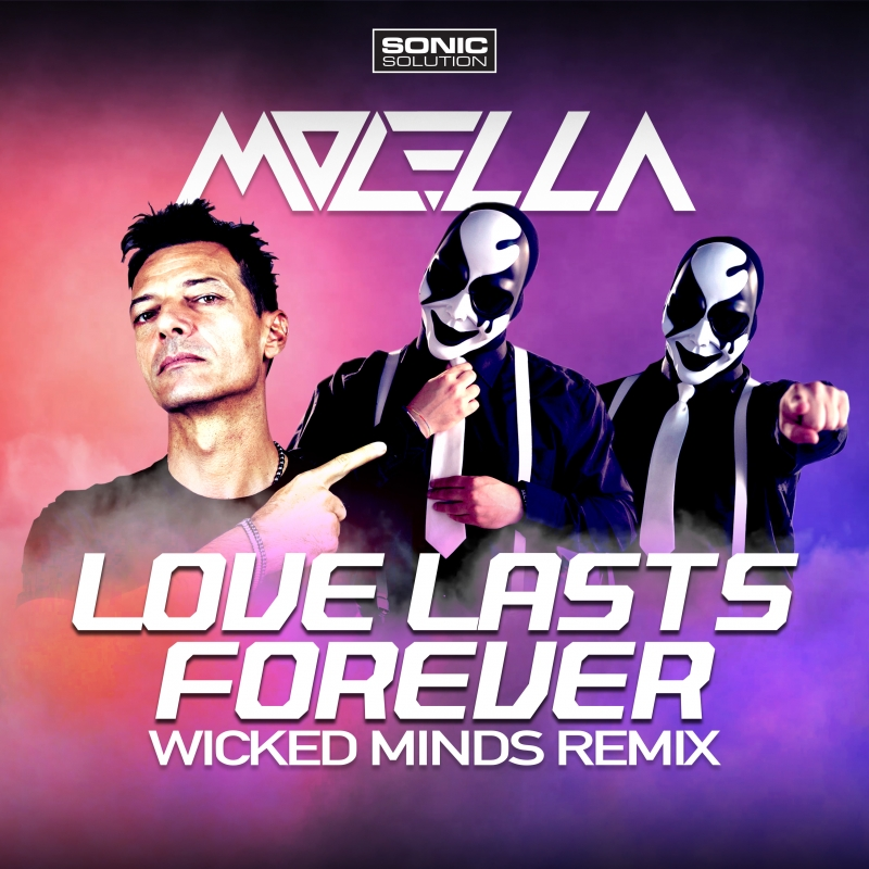 Molella - Love lasts forever - Wicked Minds Remix